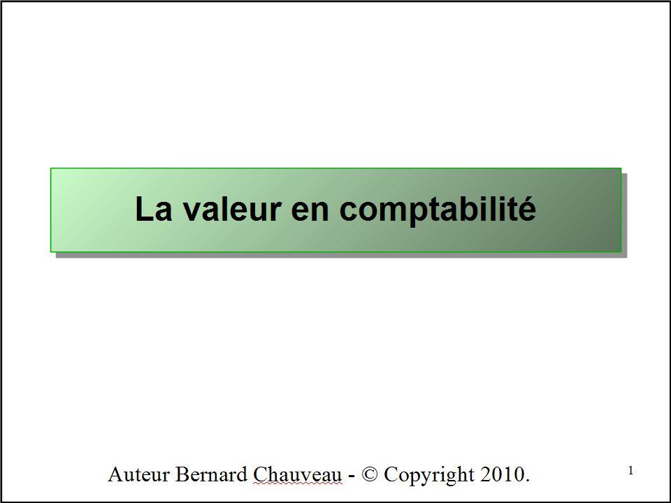 LA VALEUR EN COMPTABILITE